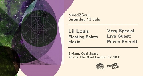Lil Louis Need 2 Soul Floating Points Moxie Oval Space