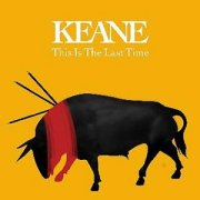 Keane - 'This Is The Last Time'