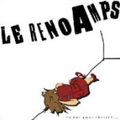 Le Reno Amps - So For Your Thrills