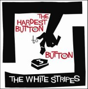 RockFeedback - Review - The White Stripes - 'The Hardest Button To ...